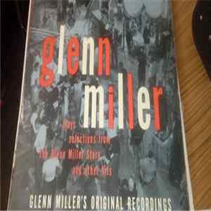 "Glenn Miller And His Orchestra - Glenn Miller Plays Selections From ""The Glenn Miller Story"" And Other Hits mp3"