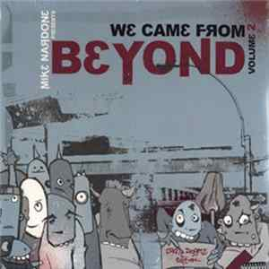 Various - We Came From Beyond, Vol. 2 mp3