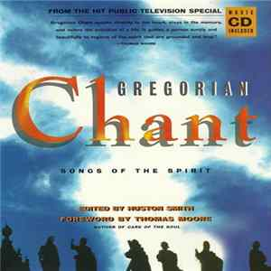 The Gregorian Chant Choir Of Spain Directed By Ismael Fernández De La Cuesta - Gregorian Chant: Songs Of The Spirit mp3