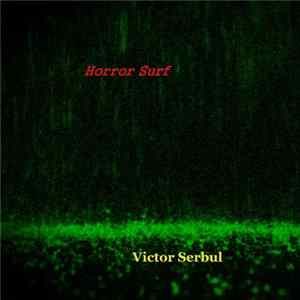 Victor Serbul - Horror Surf mp3
